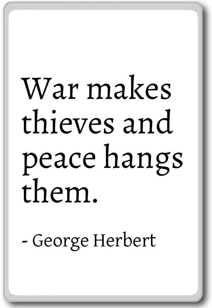 Amazon War Makes Thieves And Peace Hangs Them George