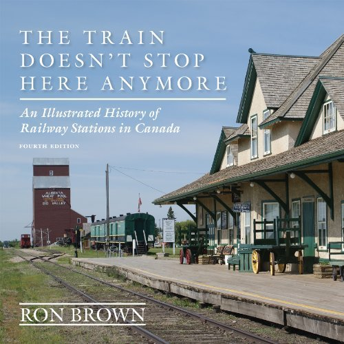 The Train Doesnt Stop Here Anymore: An Illustrated History of ...