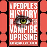 #10: A People's History of the Vampire Uprising: A Novel