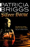 Silver Borne: Mercy Thompson: Book 5