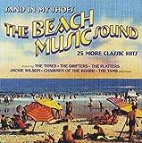 Beach Music Sound: 25 More Classic Hits