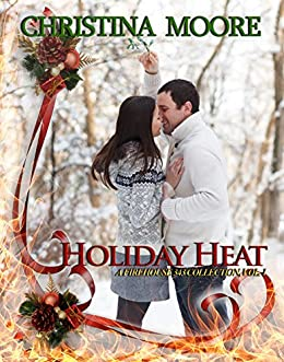 Holiday Heat: A Firehouse 343 Collection, Volume 1 (English Edition) de [Moore, Christina]