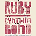 Ruby: A Novel Audiobook by Cynthia Bond Narrated by Cynthia Bond