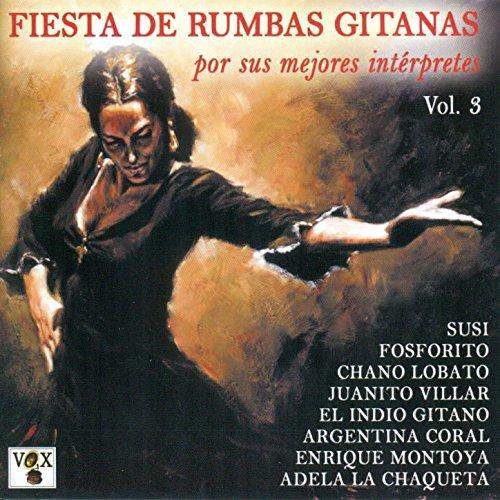 Fiesta de Rumbas Gitanas Vol. 3