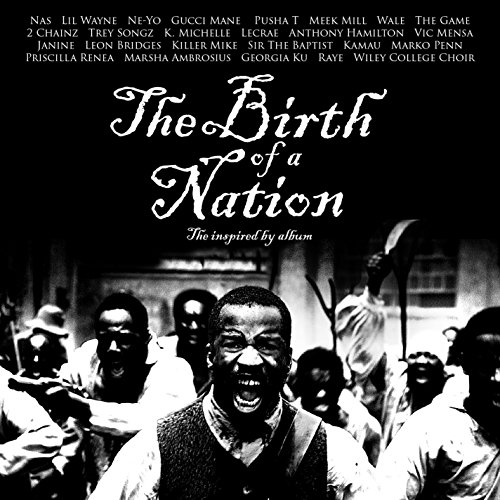 The Birth of a Nation: The Ins...