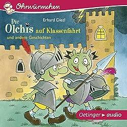 Die Olchis auf Klassenfahrt und andere Geschichten (Ohrwürmchen)