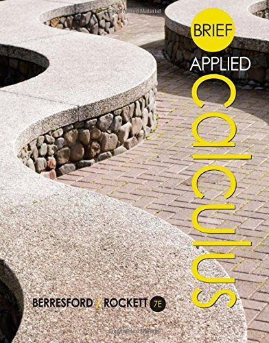 Read Online By Geoffrey C. Berresford Brief Applied Calculus (7th Seventh Edition) [Hardcover] PDF