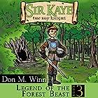 Legend of the Forest Beast: Sir Kaye the Boy Knight Hörbuch von Don M. Winn Gesprochen von: Stephen H. Marsden