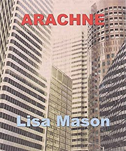 Arachne (English Edition) de [Mason, Lisa]