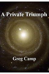 A Private Triumph Kindle Edition