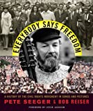 Everybody Says Freedom, Pete Seeger and Robert S. Reiser, 0393306046