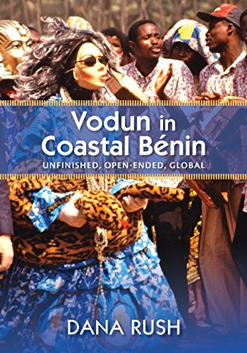 Vodun in Coastal Benin: Unfinished, Open-Ended, Global (Critical Investigations of the African Diaspora)