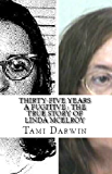 Thirty-Five Years a Fugitive : The True Story of Linda McElroy