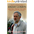 Jeremy Corbyn: Leading From The Left: Updated to include 2017 General Election