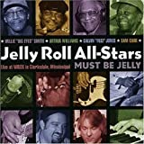 #10: Must Be Jelly: Live at Wrox in Clarksdale Mississippi