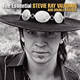 : The Essential Stevie Ray Vaughan and Double Trouble