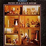 Music In A Doll's House by Family (2003-08-05)