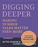 Digging Deeper: Making Number Talks Matter Even More: Making Number Talks Matter Even More, Grades 3-10