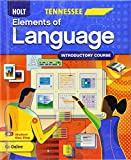img - for Holt Elements of Language: Introductory Course, Grade 6 Tennessee Edition book / textbook / text book
