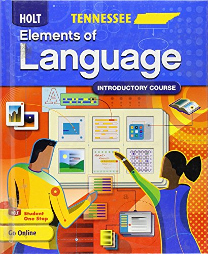 Holt Elements of Language: Introductory Course, Grade 6 Tennessee Edition
