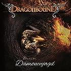 Dämonenjagd (Dragonbound 19) Hörspiel von Peter Lerf Gesprochen von: Bettina Zech, Jürgen Kluckert