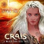 Crais : A Walker Saga, Book 3 | Jaymin Eve