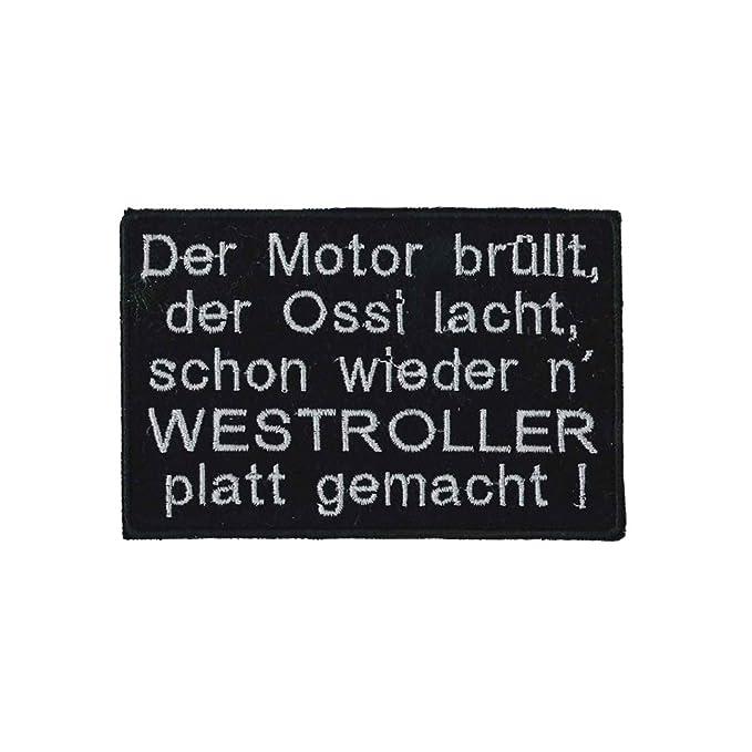 Aufnaeher Patches 10,5 x 7 cm Der Motor bruellt der Ossi lacht… Westroller 01703