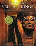 img - for The Complete Valley of the Kings: Tombs and Treasures of Egypt's Greatest Pharaohs book / textbook / text book