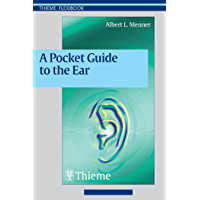 Pocket Guide to the Ear: A concise clinical text on the ear and its disorders