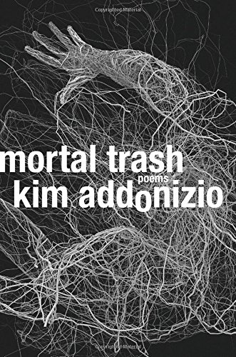 Image of Mortal Trash: Poems