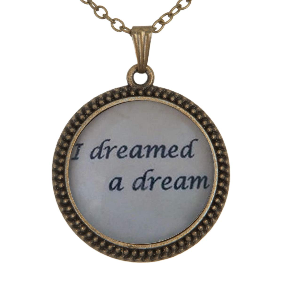 Lightrain I Dreamed a Dream Quote Pendant Necklace Vintage Bronze Chain Statement Necklace Handmade Jewelry Gifts