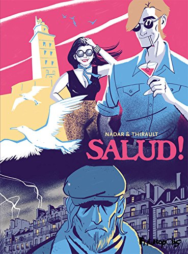 Salud ! (BANDES DESSINEE) (French Edition)