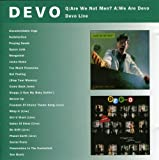 Q: Are We Not Men? A: We Are Devo/Devo Live