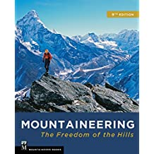 Mountaineering: Freedom of the Hills, 9th Edition