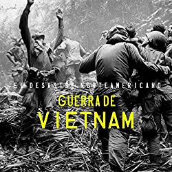 Guerra de Vietnam [The Vietnam War]