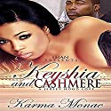 Keyshia and Cashmere: A Jersey Hood Love Story Audiobook by Karma Monae Narrated by Cee Scott
