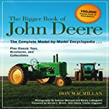 The Bigger Book of John Deere, Don Macmillan, 0760345945