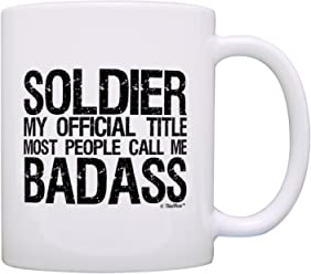 Soldier Gifts Official Title Call Me Badass Military Gifts Son Gift Coffee Mug Tea Cup White