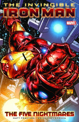Unstoppable Iron Man, Vol. 1: The Five Nightmares