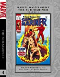 img - for Marvel Masterworks: The Sub-Mariner - Volume 4 (Marvel Masterworks (Numbered)) book / textbook / text book