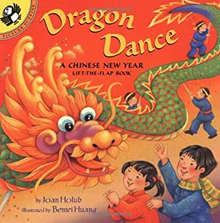 dragon dance a chinese new year lift the flap book puffin lift