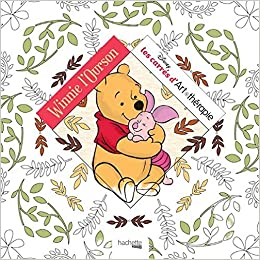 Winnie L Ourson Coloriage Art Therapie French Edition Collectif