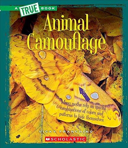 Animal Camouflage (A True Book: Amazing - Animal Camouflage