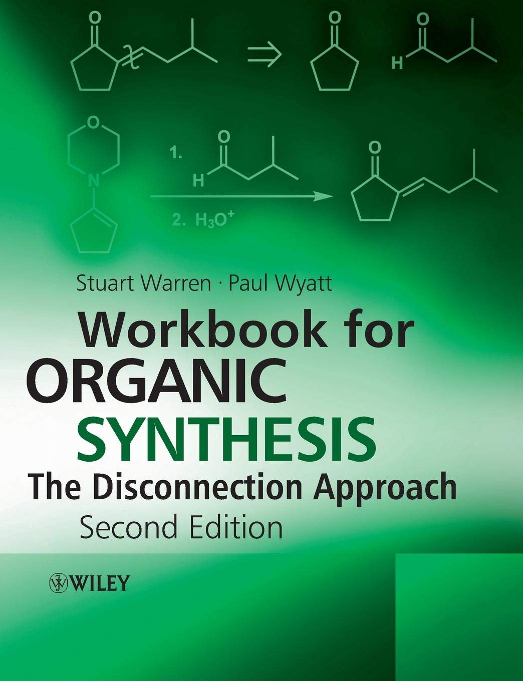 Workbook For Organic Synthesis  The Disconnection Approach 2nd Edition