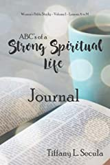 ABC's of a Strong Spiritual Life Journal (A-M) Paperback