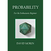 Probability: For the Enthusiastic Beginner