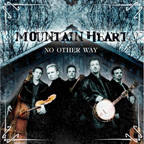 Mountain Heart - No Other Way - Zortam Music