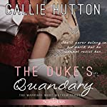 The Duke's Quandary | Callie Hutton