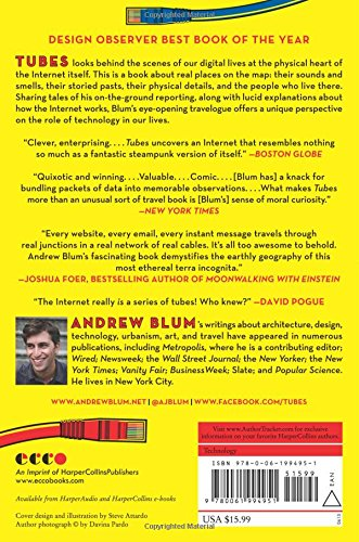 Tubes A Journey To The Center Of The Internet Andrew Blum 9780061994951 Amazon Com Books