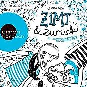 Zimt und zurück: Die verstauschten Welten der Victoria King (Zimt-Trilogie 2) | Dagmar Bach